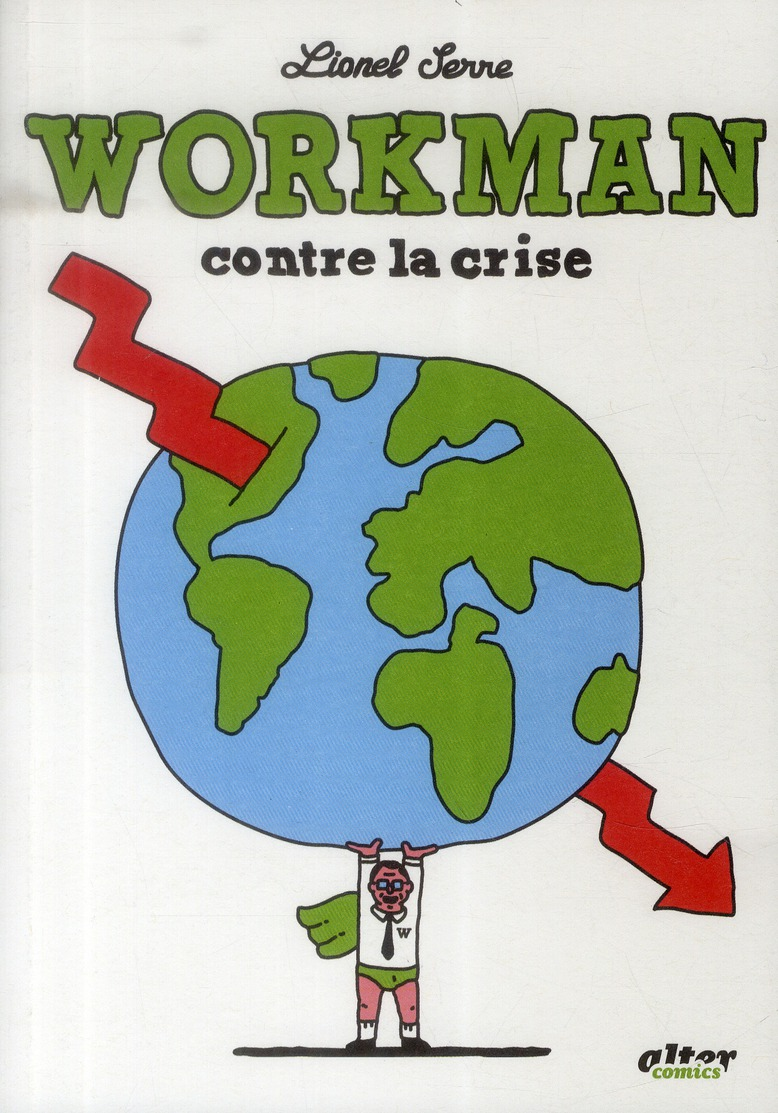Workman contre la crise