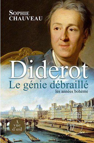 Diderot le génie débraillé ; les années bohème