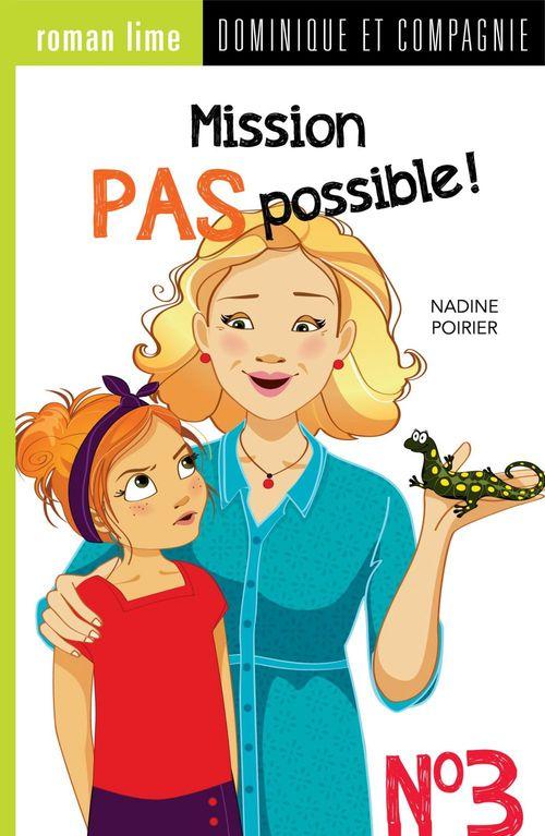 Mission pas possible! n° 3  - Nadine Poirier