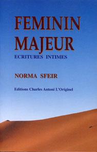 Feminin majeur, ecritures intimes
