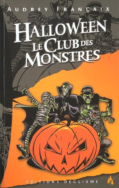 Halloween le club des monstres