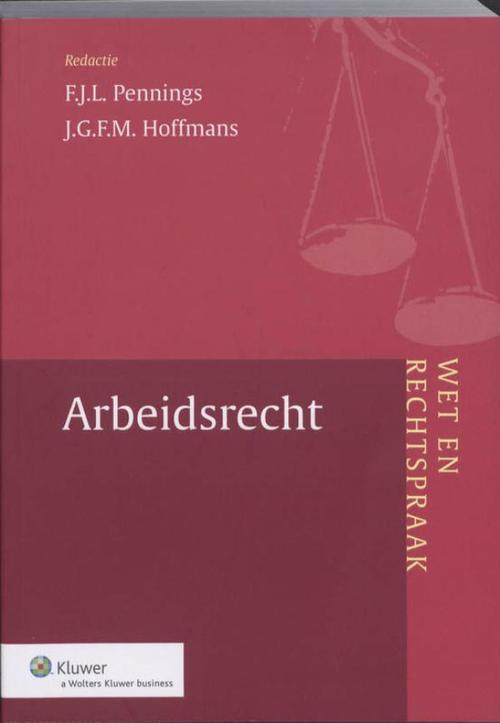 Wet en Rechtspraak Arbeidsrecht