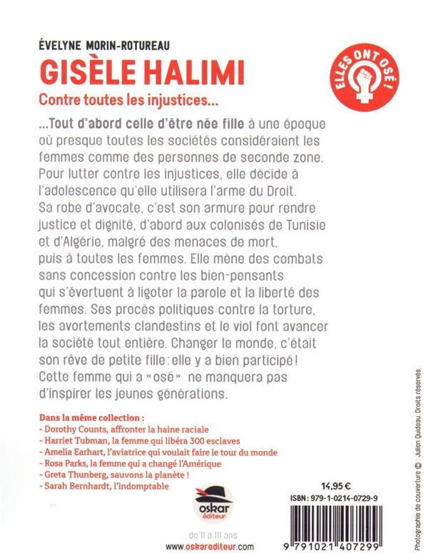 Gisèle Halimi ; contre toutes les injustices