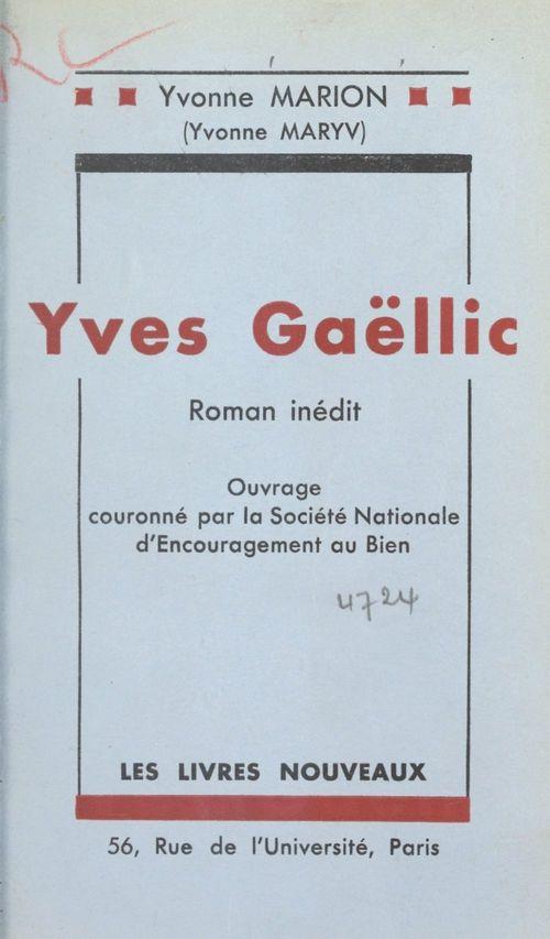 Yves Gaëllic  - Yvonne Marion