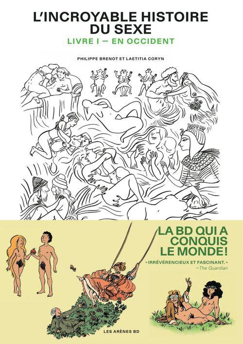 L'incroyable histoire du sexe t.1 ; en Occident