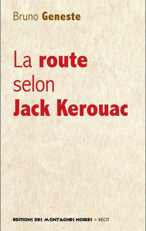 La route selon Jack Kerouac