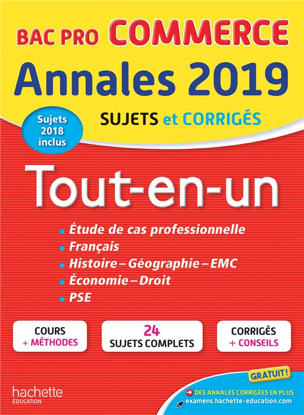 Annales bac ; sujets et corrigés ; tout-en-un bac pro ; commerce (édition 2019)
