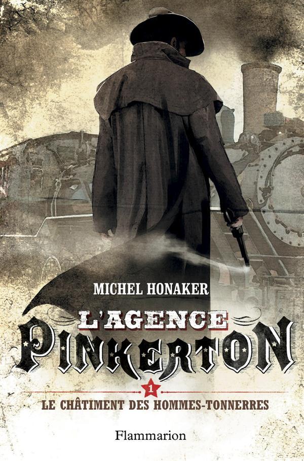L'agence Pinkerton T.1 ; le châtiment des hommes-tonnerres