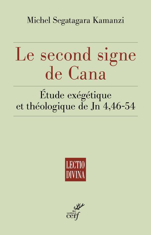 Le second signe de Cana ; étude exégétique et théologique de Jn 4,46-54