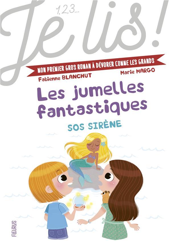 Les jumelles fantastiques T.3 ; SOS sirène