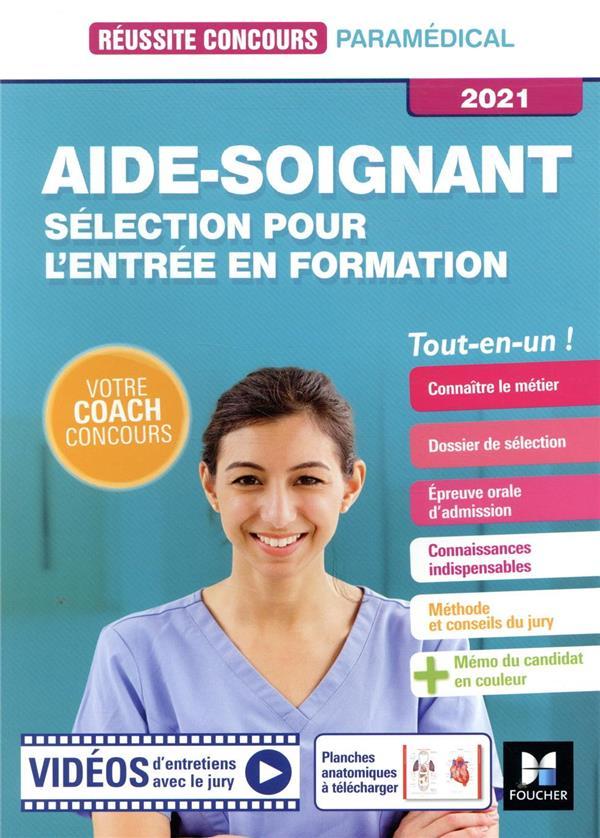 Réussite concours ; aide-soignant ; sélection pour l'entrée en formation ; tout-en-un (édition 2021)