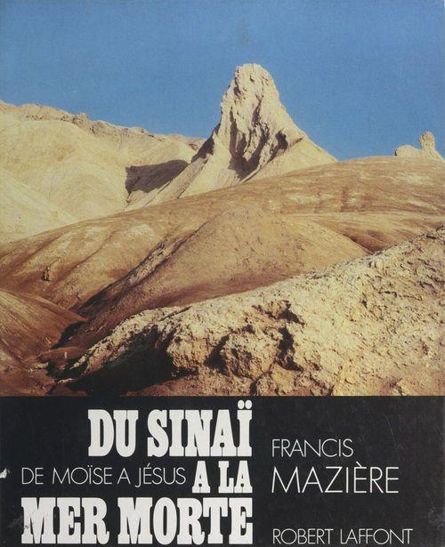 Du Sinaï à la Mer Morte