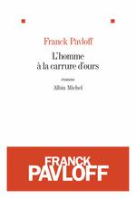 Vente Livre Numérique : L'Homme à la carrure d'ours  - Franck Pavloff
