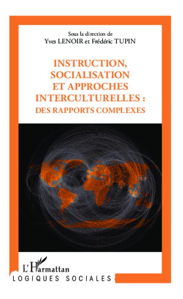 Instruction, socialisation et approches interculturelles : des rapports complexes