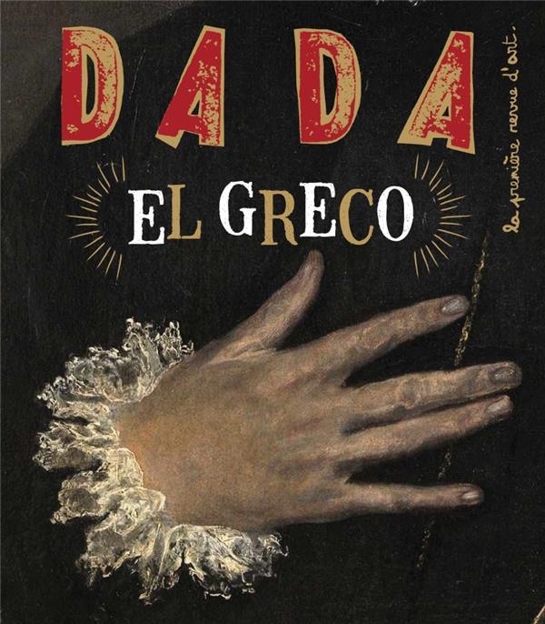 Revue dada n.240 ; el greco