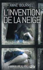 L'Invention de la neige  - Anne Bourrel
