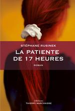 Vente Livre Numérique : La patiente de 17 heures  - Stéphane RUSINEK