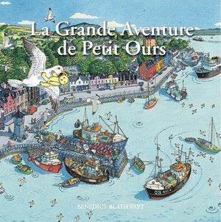 La grande aventure de Petit Ours