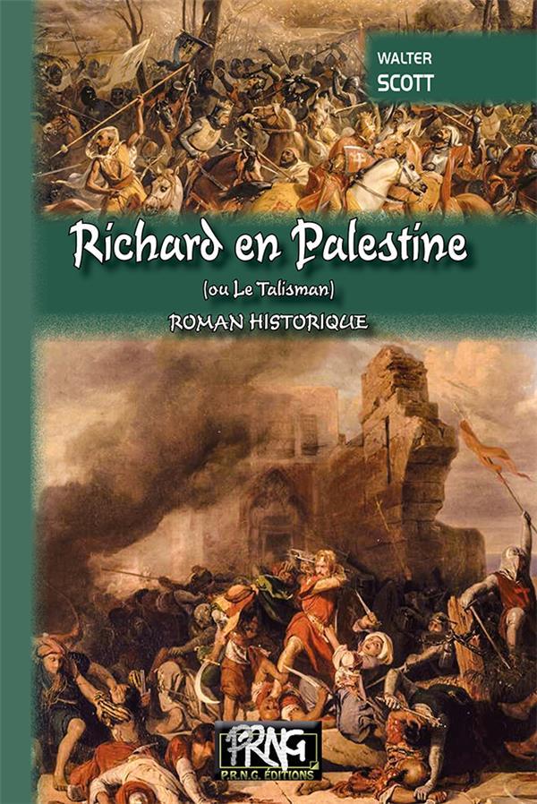 Richard en Palestine ou le talisman