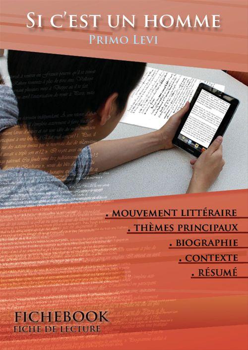 Fiche de lecture Si c'est un homme - Résumé détaillé et analyse littéraire de référence
