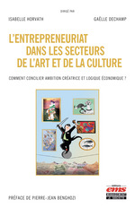 L'entrepreneuriat dans les secteurs de l'art et de la culture  - Isabelle Horvath - Horvath/Dechamp - Gaëlle Dechamp