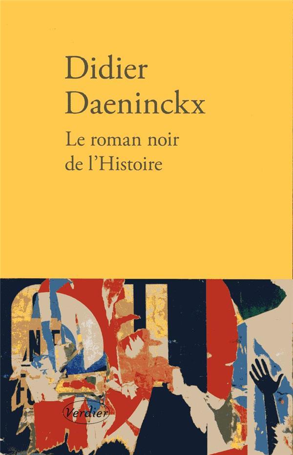 LE ROMAN NOIR DE L'HISTOIRE