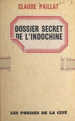 Dossier secret de l'Indochine