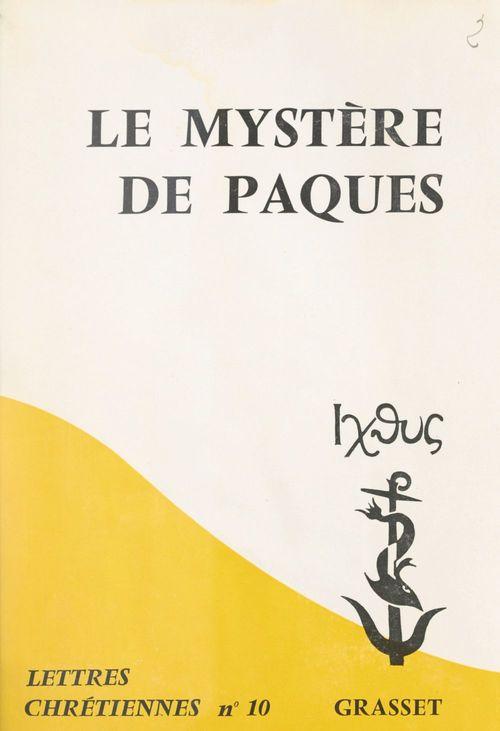 Le mystère de Pâques  - France Quere-Jaulmes  - Adalbert-Gautier Hamman