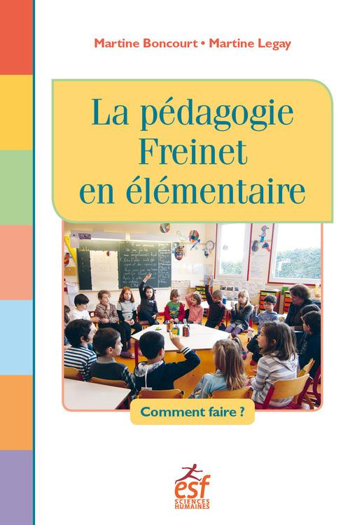 La pédagogie Freinet en élémentaire ; comment faire ?