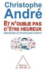 Vente EBooks : Et n´oublie pas d´être heureux  - Christophe Andre