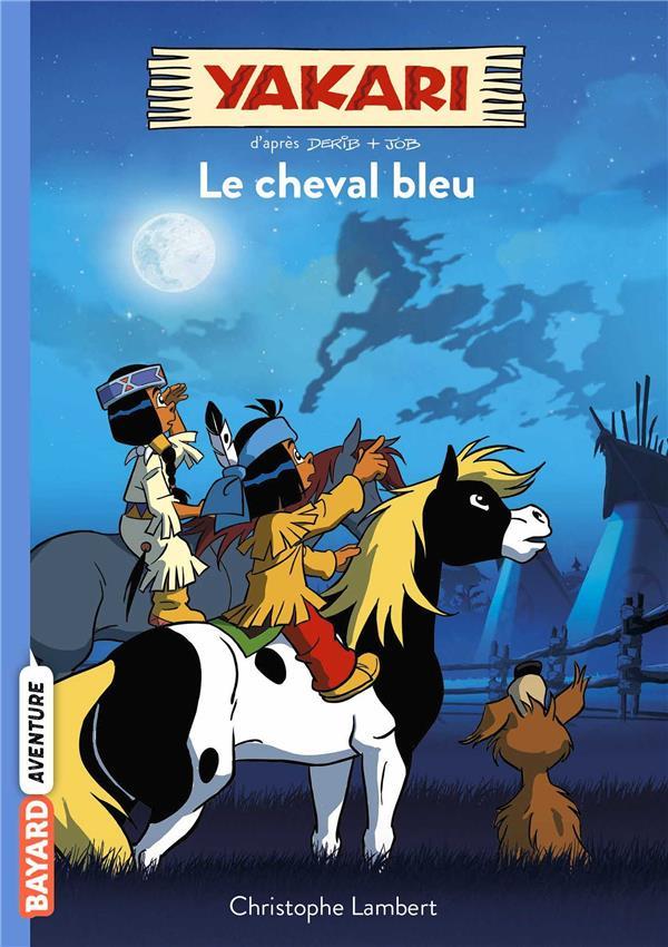 Yakari T.4 ; le cheval bleu