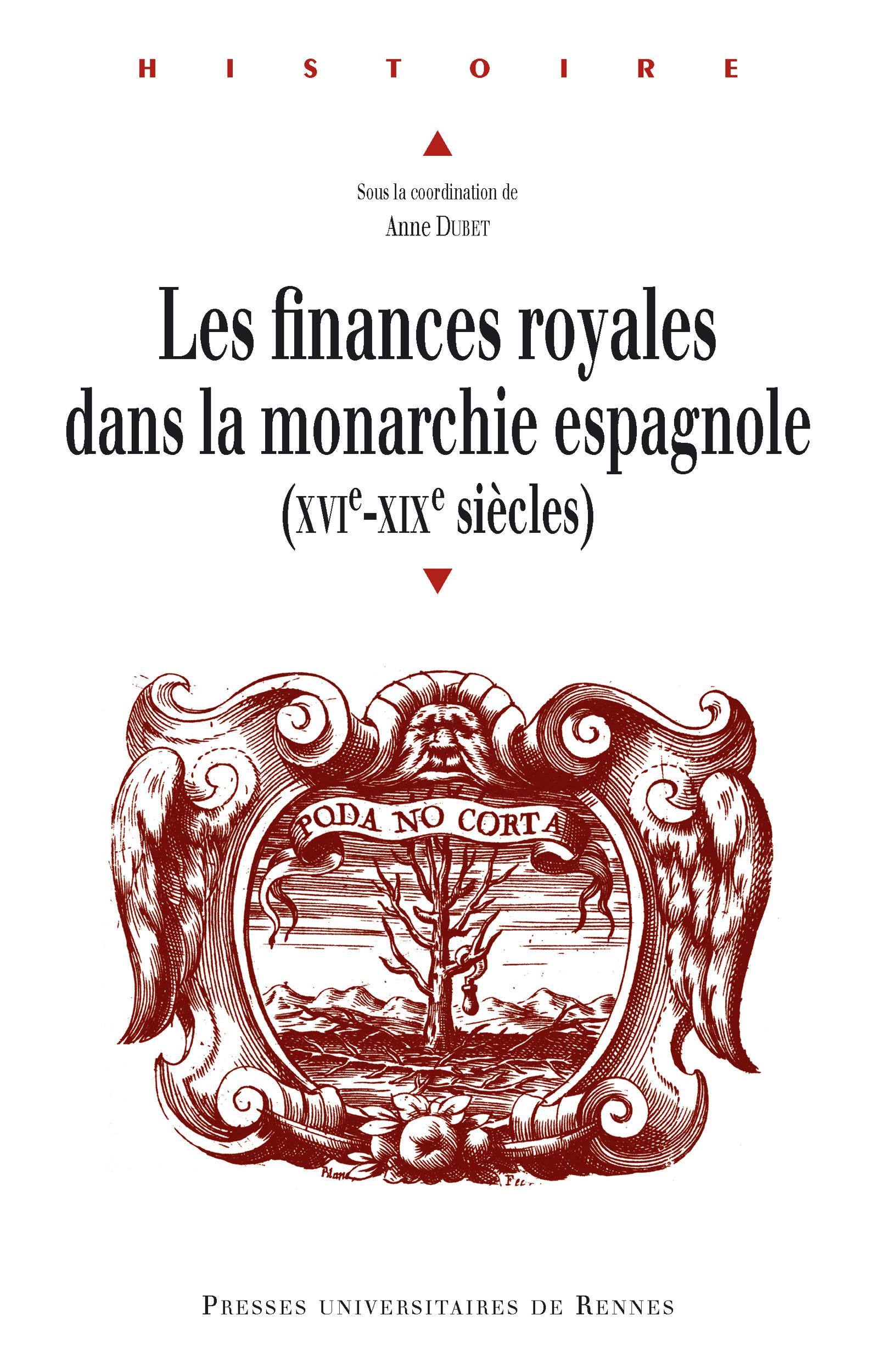 Finances royales dans la monarchie espagnole(XVIe-XIXe siècles)