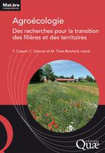 Vente EBooks : Agroécologie : des recherches pour la transition des filières et des territoires  - Chantal Gascuel - Michele Tixier Boichard - Thierry Caquet
