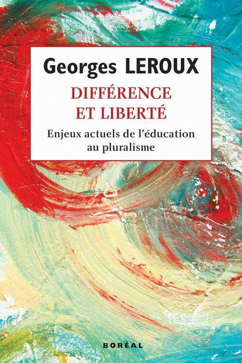 Différence et liberté ; enjeux actuels de l'education au pluralisme