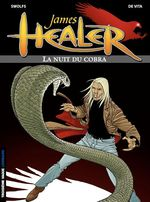 Vente EBooks : James Healer - tome 2 - La Nuit du cobra  - Yves Swolfs