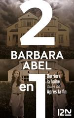 Vente EBooks : Derrière la haine suivi de Après la fin  - Barbara Abel