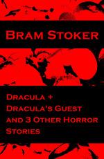 Vente Livre Numérique : Dracula + Dracula's Guest and 3 Other Horror Stories  - Bram STOKER
