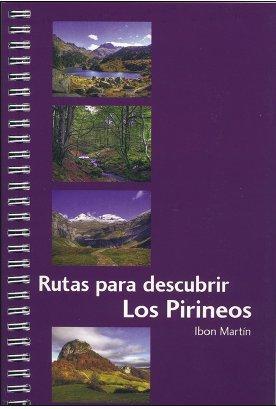 Rutas para descubrir los Pirineaos