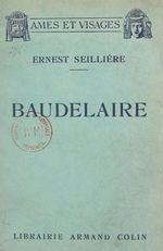 Baudelaire  - Ernest Seillière