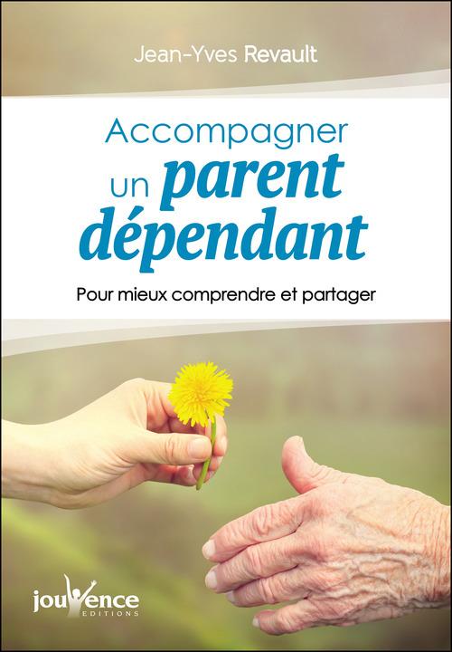 Accompagner un parent dépendant