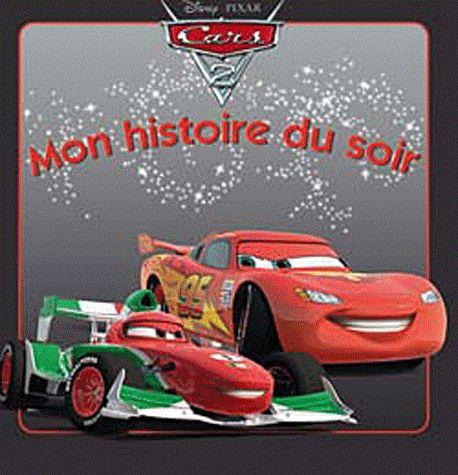 Mon Histoire Du Soir ; Cars 2