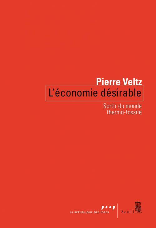 Vente Livre Numérique : L'Économie désirable  - Pierre VELTZ