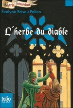 Garin Trousseboeuf T.6 ; l'herbe du diable