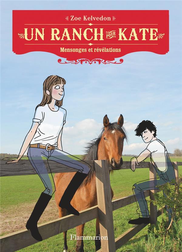 Un ranch pour Kate t.4 ; mensonges et révélations