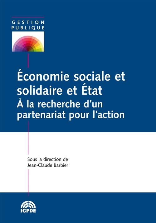 économie sociale et solidaire et Etat ; à la recherche d'un partenariat pour l'action