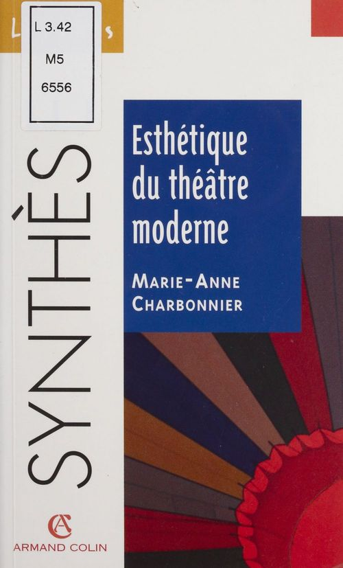 Esthetique du theatre moderne