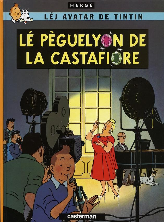 Les aventures de Tintin ; léj avatar de Tintin t.21 ; lé péguelyon de la Castafiore