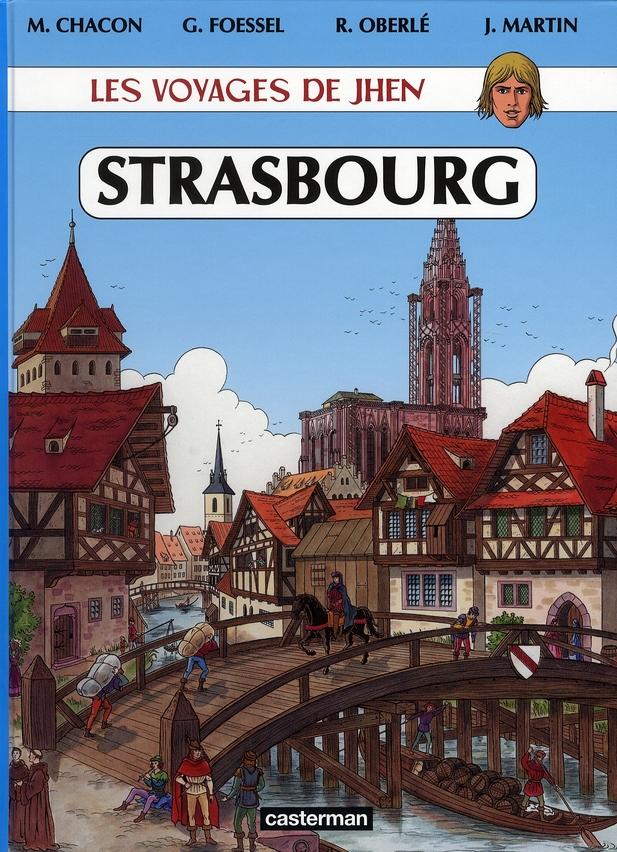 Les voyages de Jhen ; Strasbourg