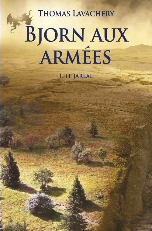 Bjorn aux armées T.1 ; le Jarlal