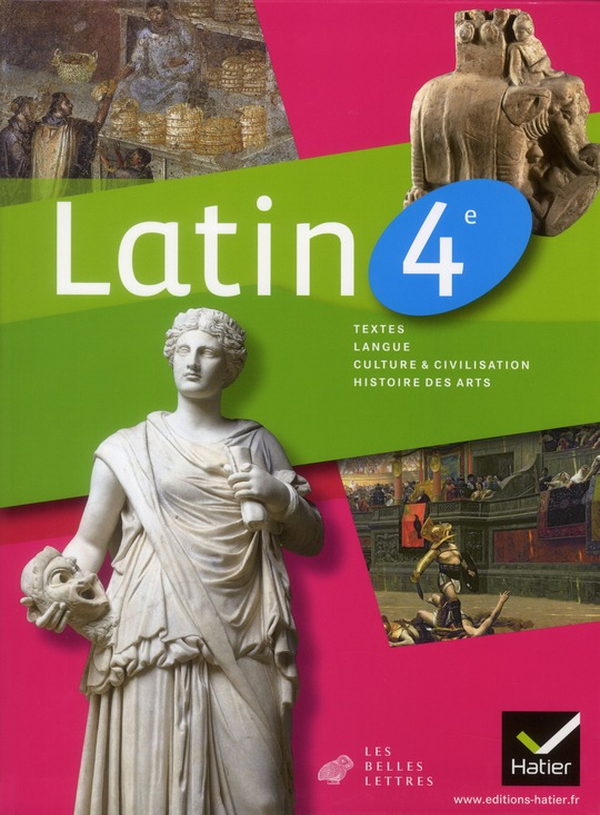 Latin 4eme ; Manuel De L'Eleve (Edition 2011)